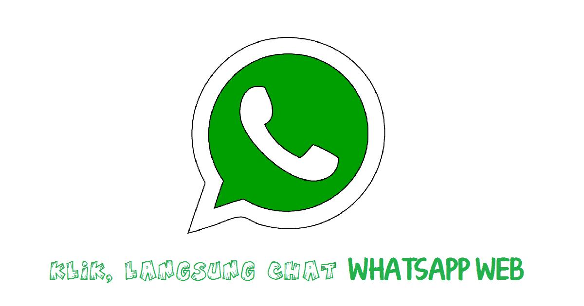 Membuat Link Whatsapp WEB, Klik Langsung Chat