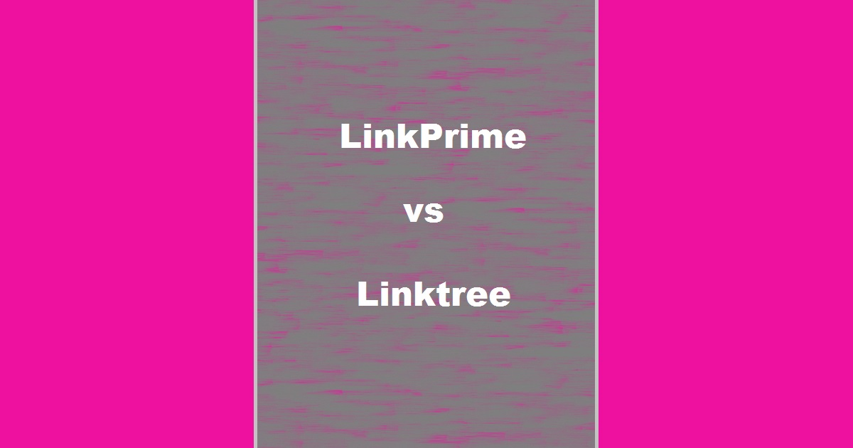review linkprime vs linktree